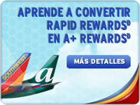 Conoce cómo transformar Rapid Rewards en A+ Rewards