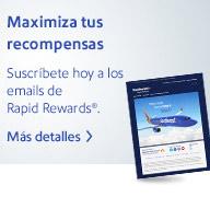 Suscríbete a las comunicaciones por email de Rapid Rewards®. Más detalles.