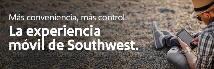 Más conveniencia, más control. La experiencia móvil de Southwest.