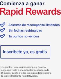 Comienza a ganar Rapid Rewards. Asientos de recompensa ilimitados. Sin fechas restringidas. Tus puntos no vencen. Inscríbete ya, es gratis. Los puntos no se vencen siempre y cuando tengas un vuelo o una actividad asociada cada 24 meses. Sujeto a todas las reglas del programa de viajero frecuente Rapid Rewards.