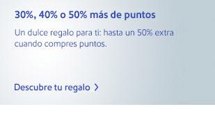 30%, 40% o 50% más de puntos. Un dulce regalo para ti: hasta 50% extra cuando compres puntos. Descubre tu regalo.